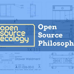 Open Source Ecology - Open Source Philosophy
