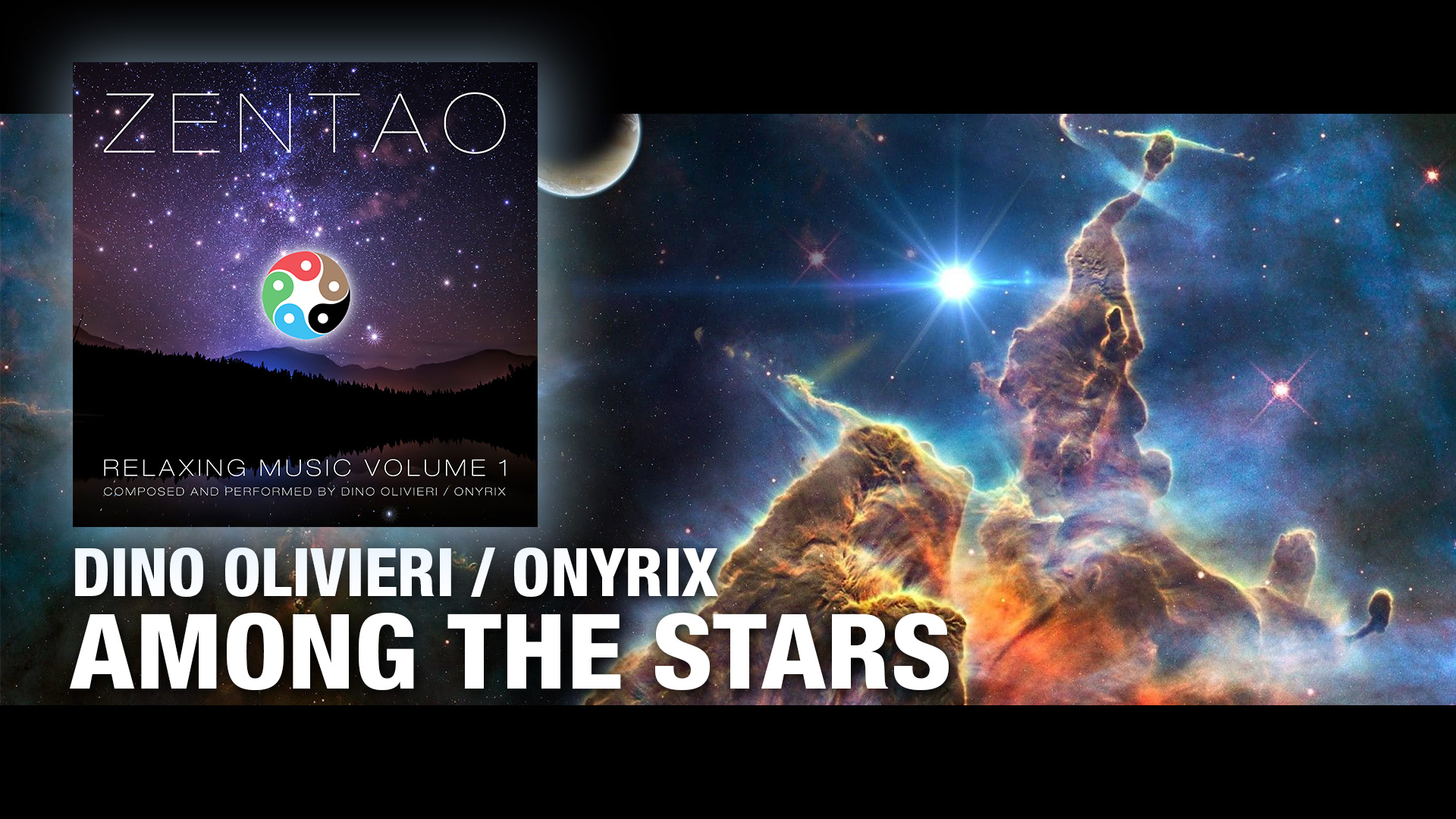 Among the Stars - ZENTAO Relaxing Music Volume 1 by Dino Olivieri